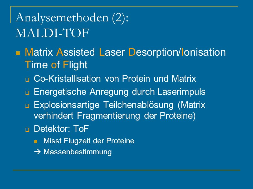 Analysemethoden (2): MALDI-TOF