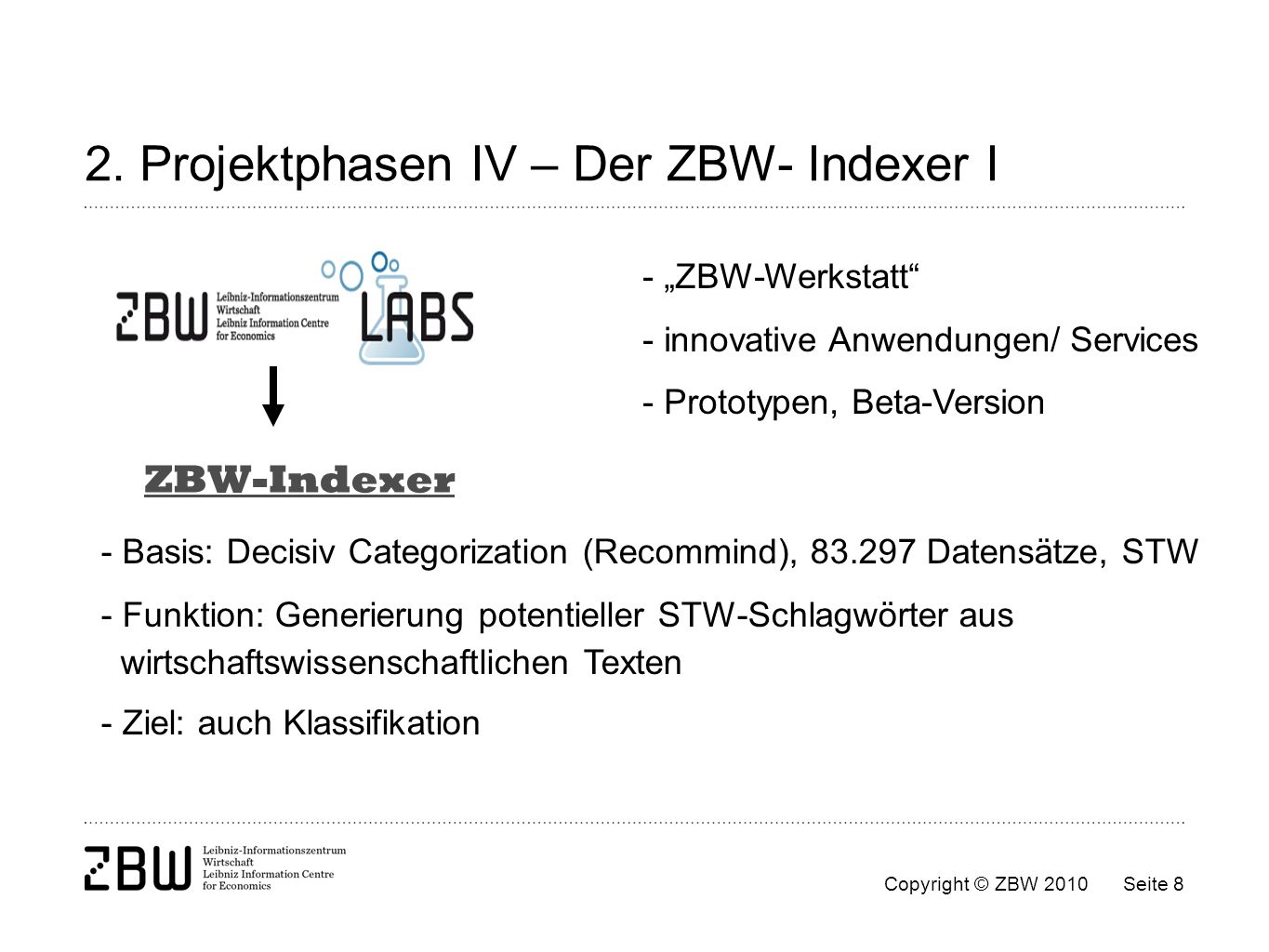 2. Projektphasen IV – Der ZBW- Indexer I