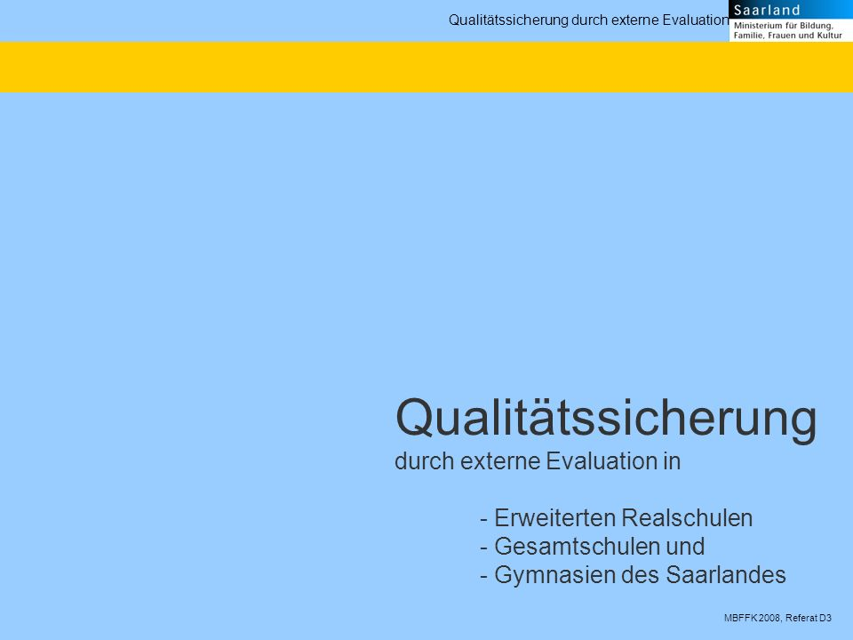 Qualitätssicherung durch externe Evaluation in