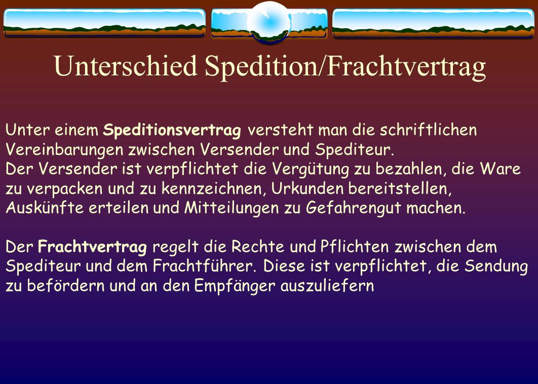 Unterschied Spedition/Frachtvertrag