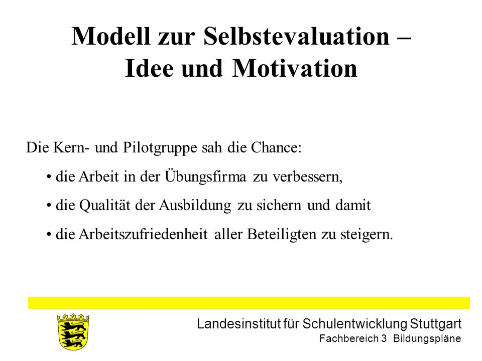 Modell zur Selbstevaluation – Idee und Motivation