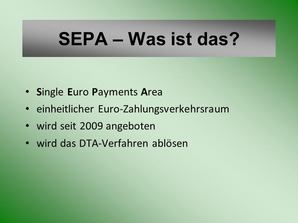 SEPA – Was ist das Single Euro Payments Area