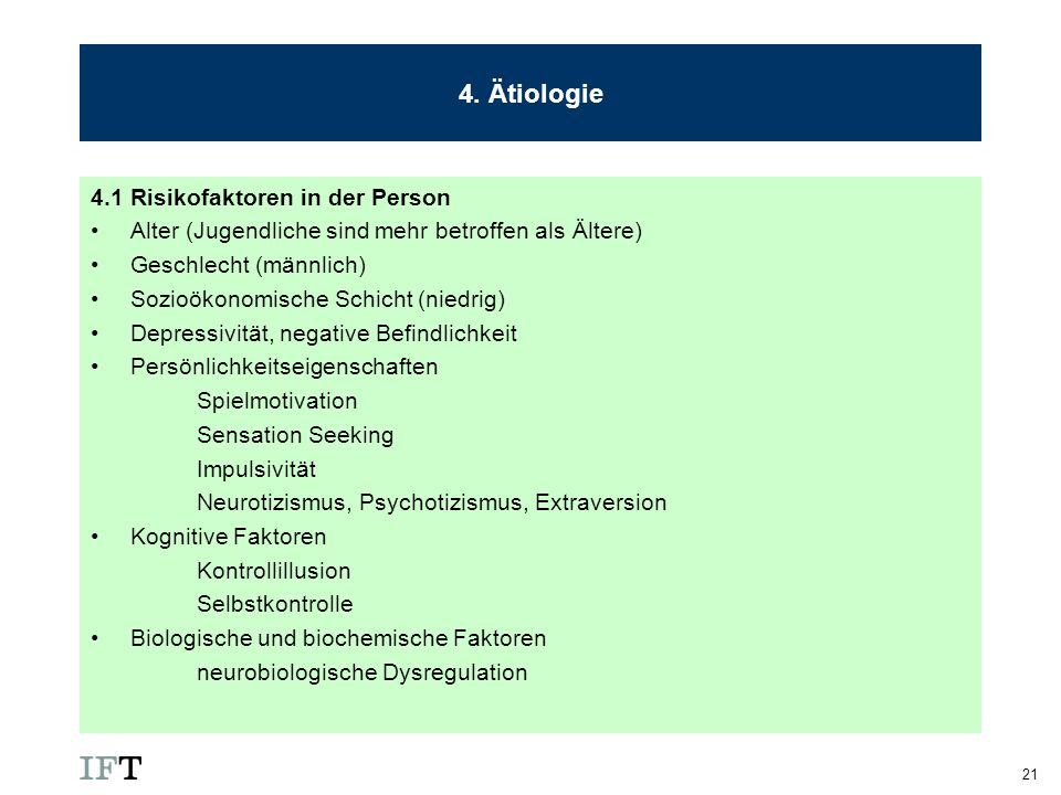 4. Ätiologie 4.1 Risikofaktoren in der Person
