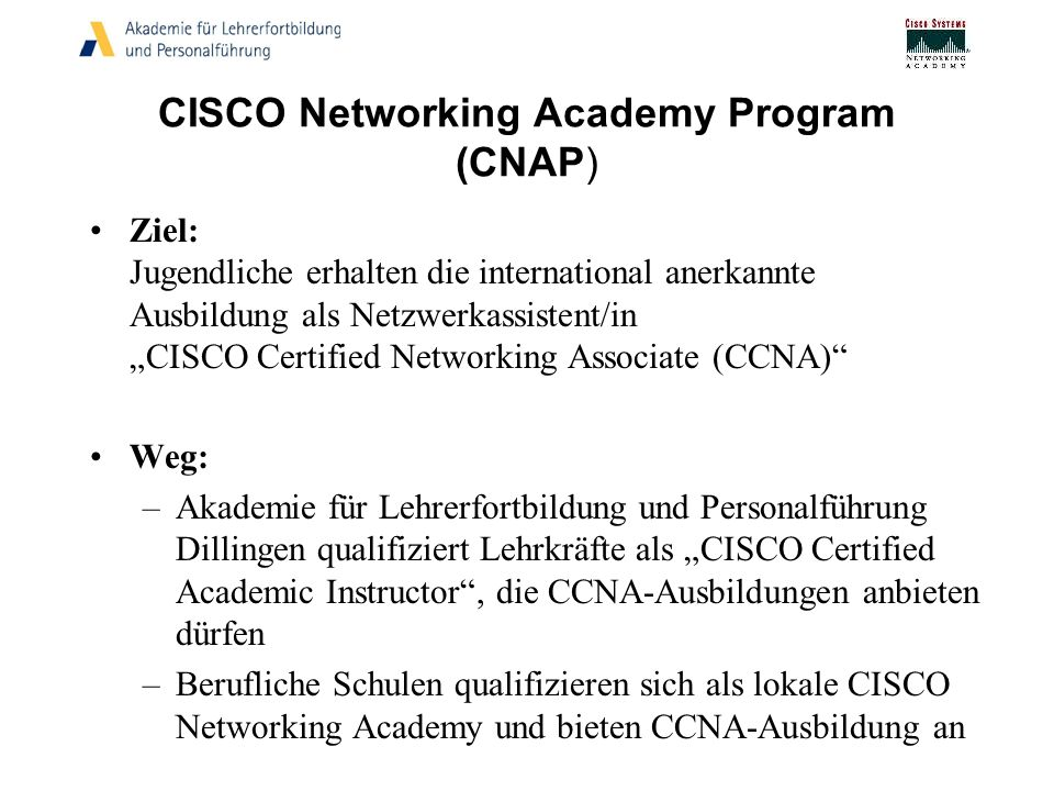 CISCO Networking Academy Program (CNAP)