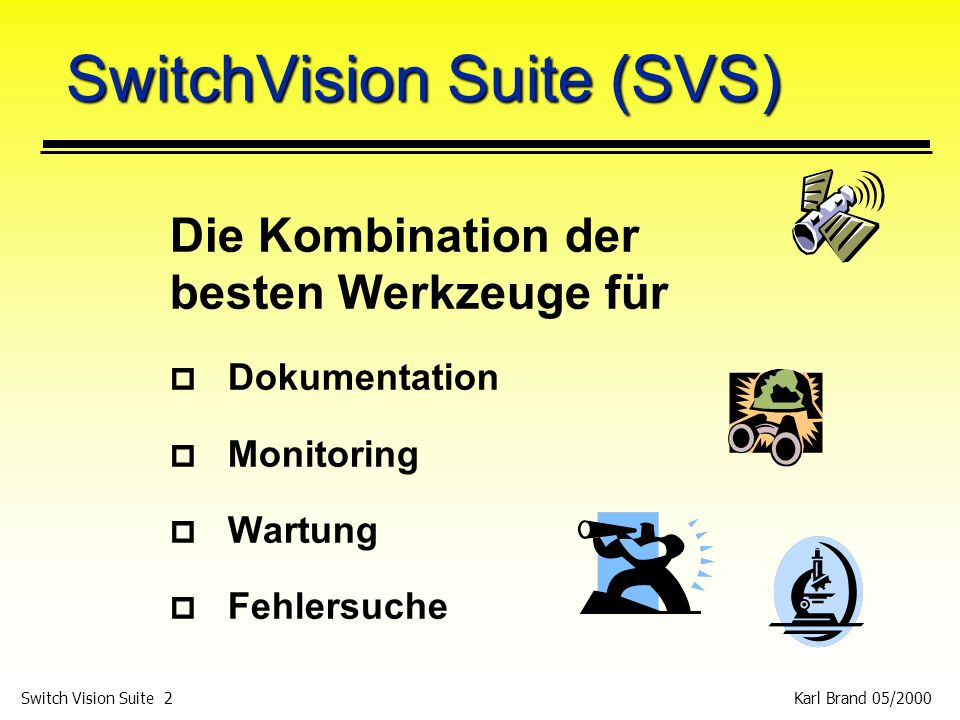 SwitchVision Suite (SVS)