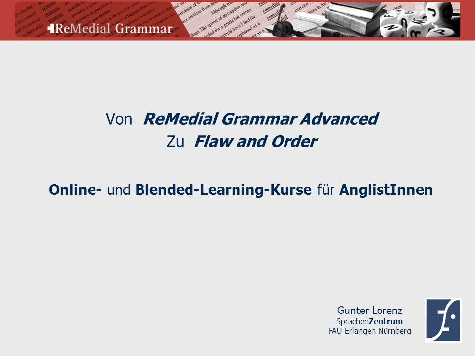 Von ReMedial Grammar Advanced Zu Flaw and Order