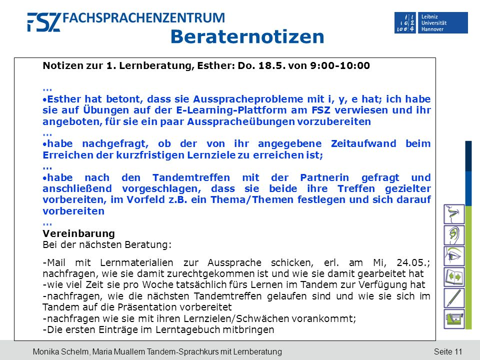 Beraternotizen Notizen zur 1. Lernberatung, Esther: Do von 9:00-10:00. …