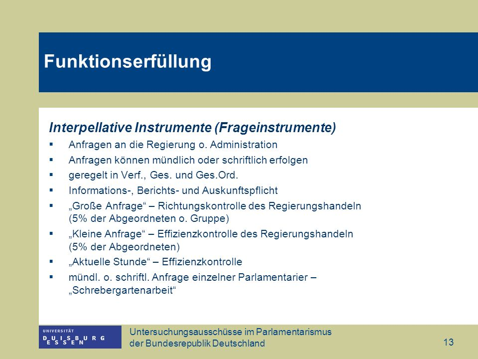 Funktionserfüllung Interpellative Instrumente (Frageinstrumente)