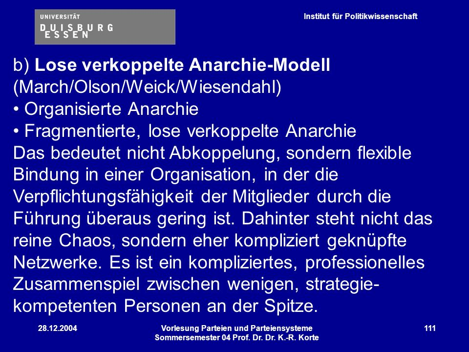 b) Lose verkoppelte Anarchie-Modell (March/Olson/Weick/Wiesendahl)
