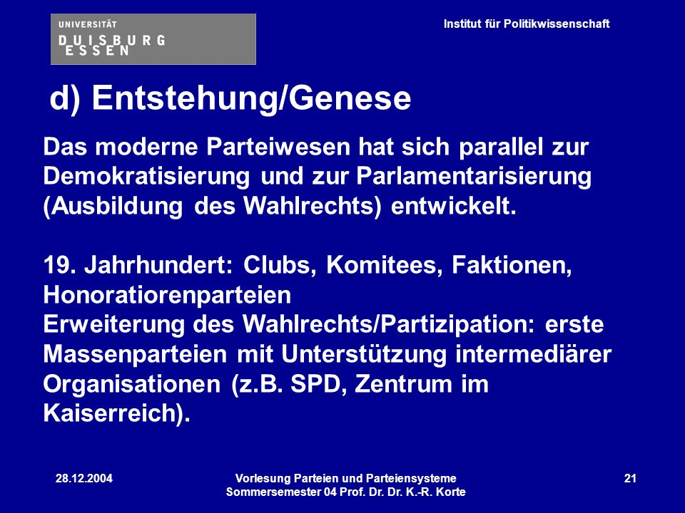 d) Entstehung/Genese