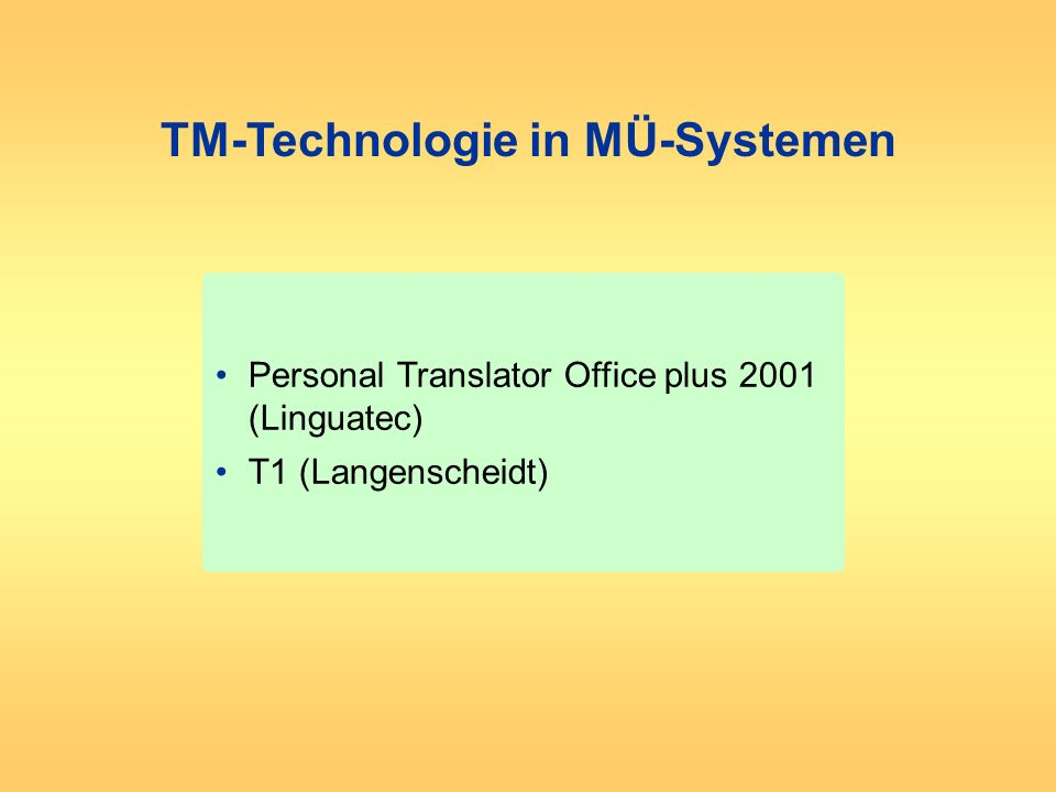TM-Technologie in MÜ-Systemen