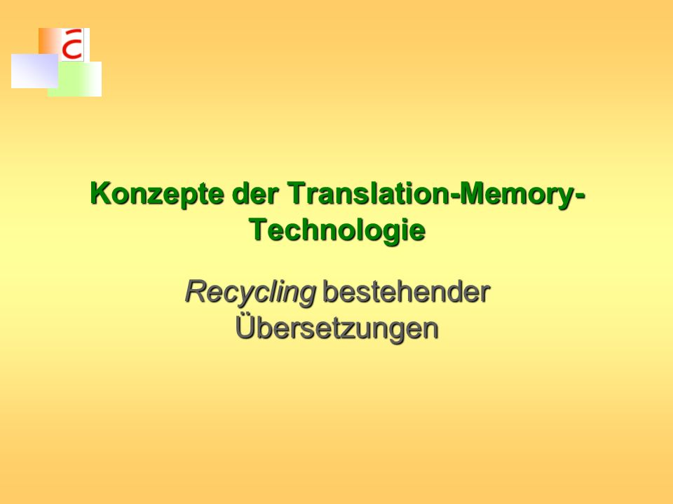 Konzepte der Translation-Memory-Technologie