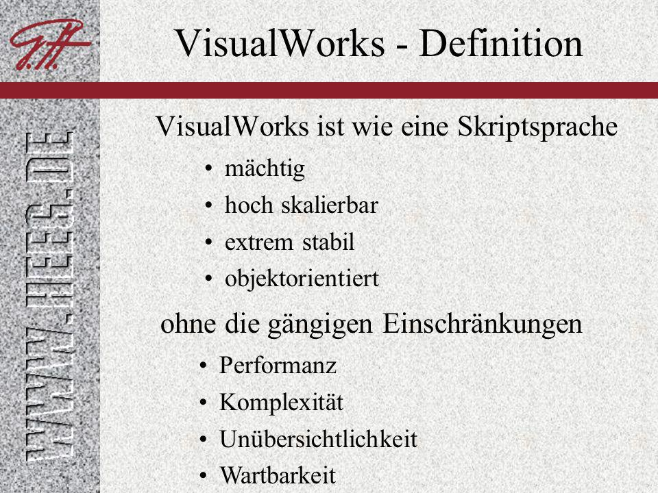 VisualWorks - Definition