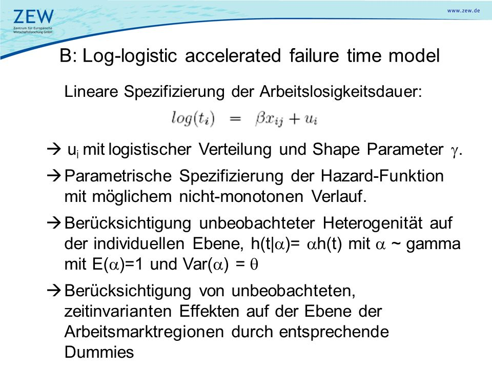 B: Log-logistic accelerated failure time model