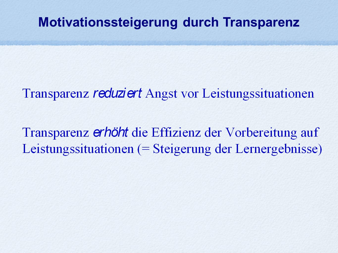 Motivationssteigerung durch Transparenz