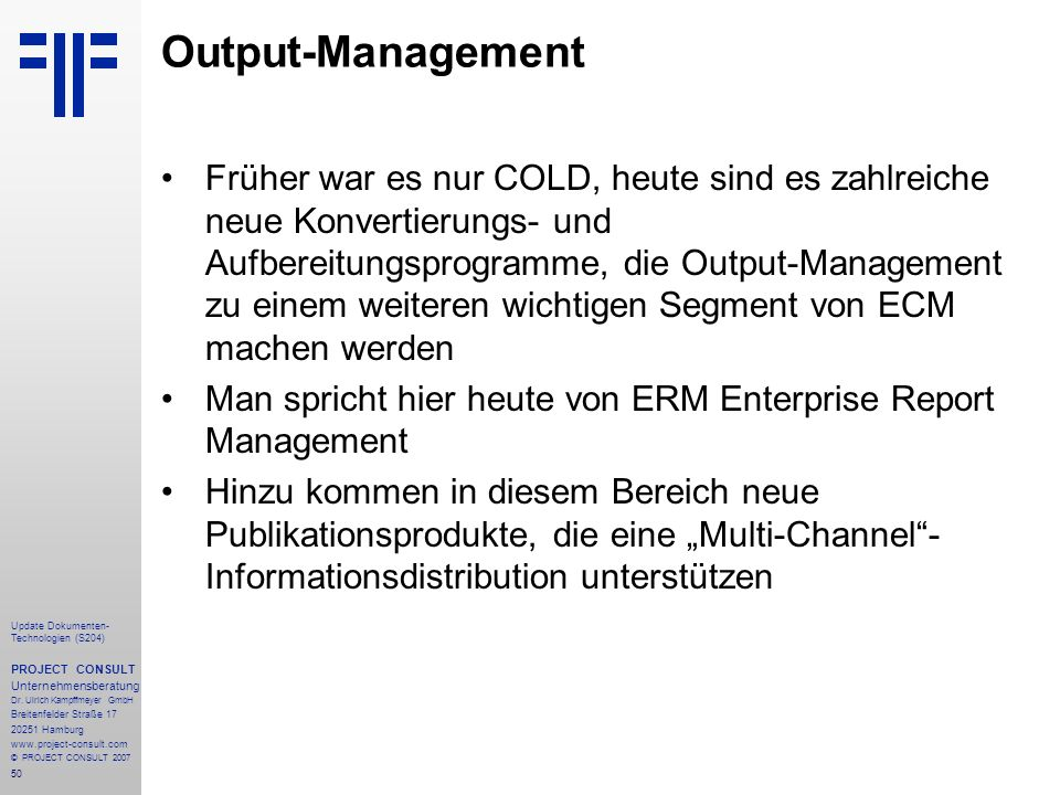 Output-Management