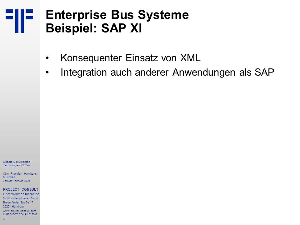Enterprise Bus Systeme Beispiel: SAP XI