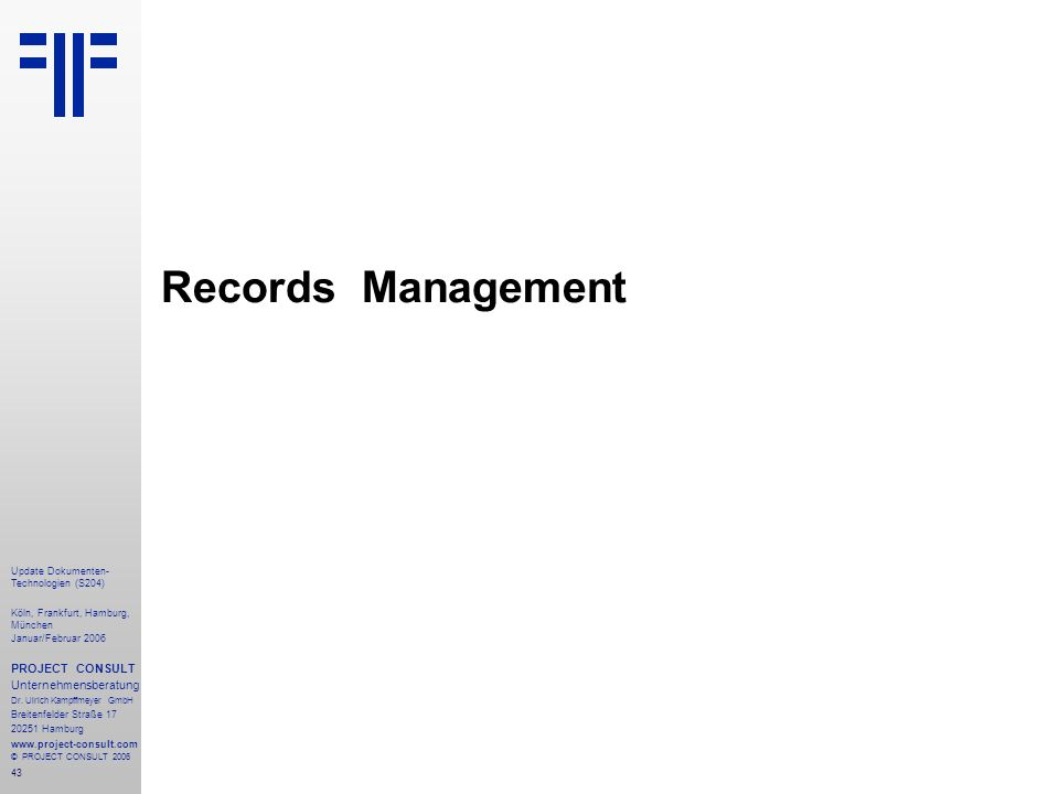 Records Management PROJECT CONSULT Unternehmensberatung