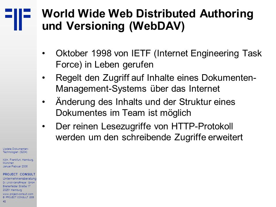 World Wide Web Distributed Authoring und Versioning (WebDAV)