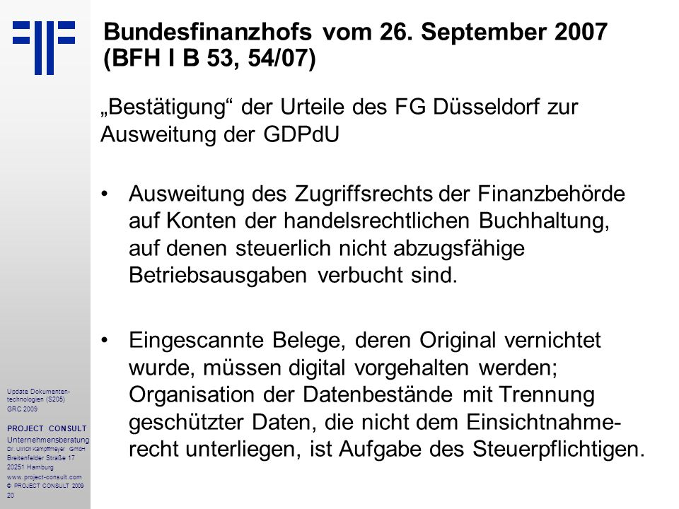 Bundesfinanzhofs vom 26. September 2007 (BFH I B 53, 54/07)