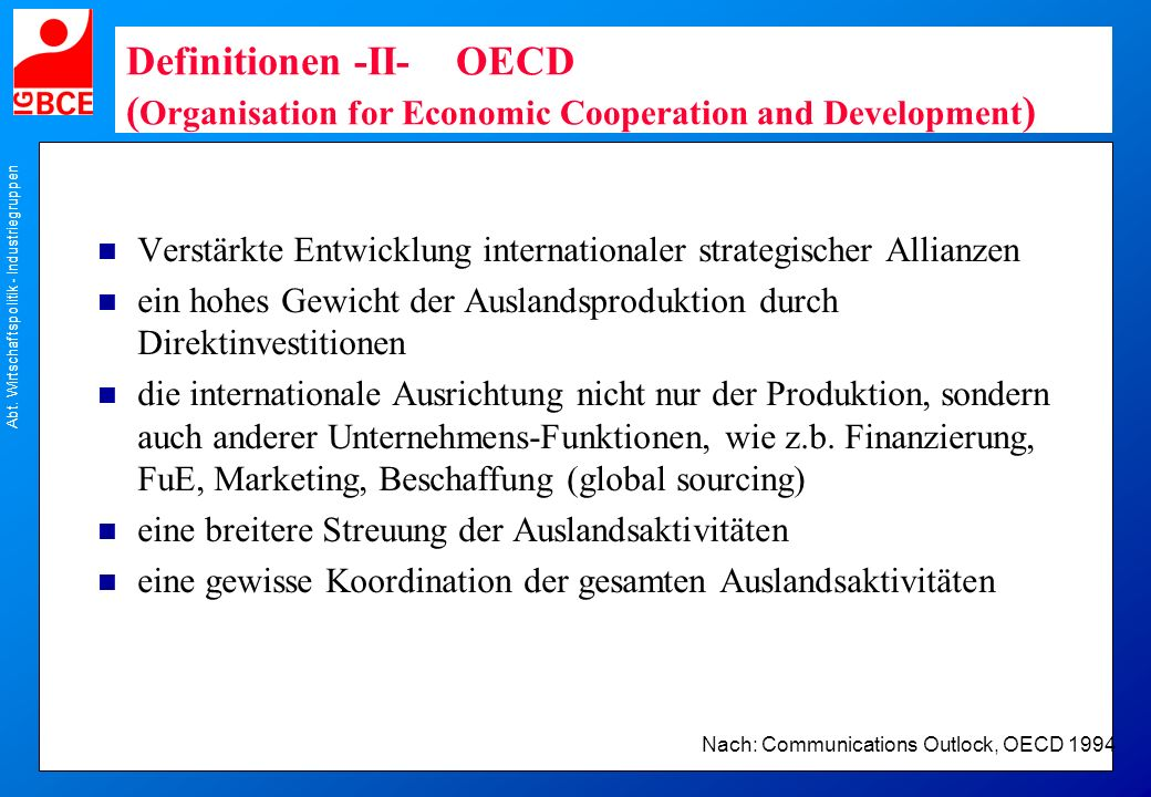 Definitionen -II- OECD (Organisation for Economic Cooperation and Development)