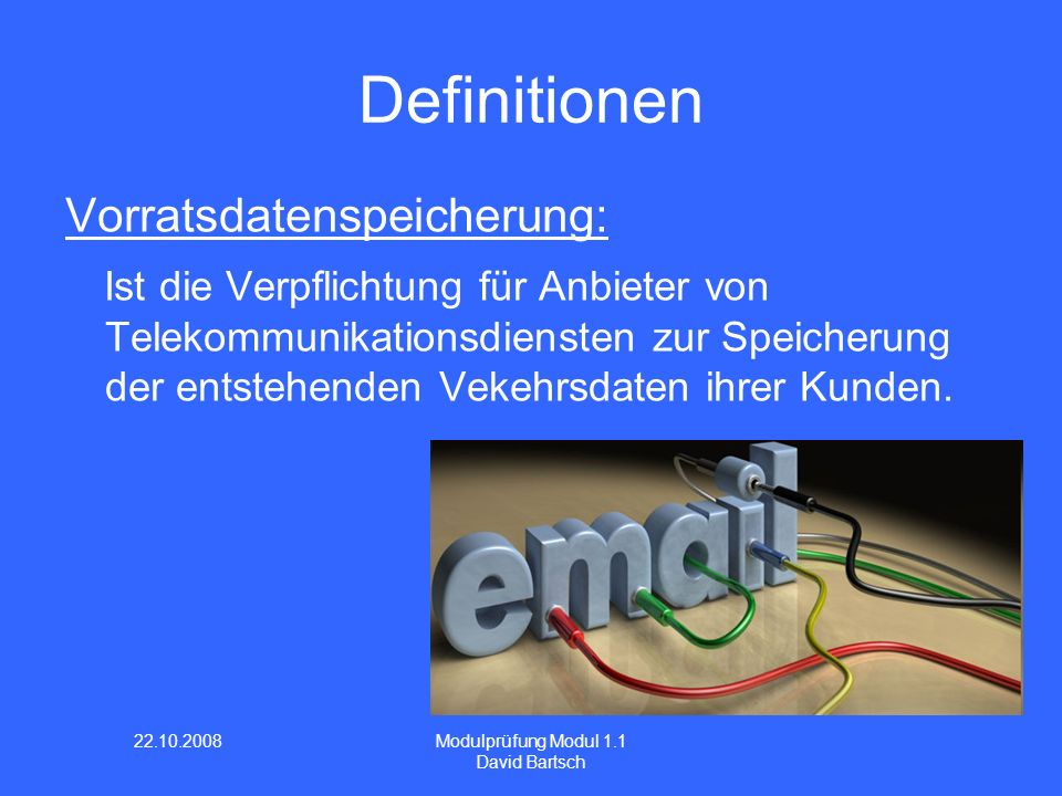 Definitionen Vorratsdatenspeicherung: