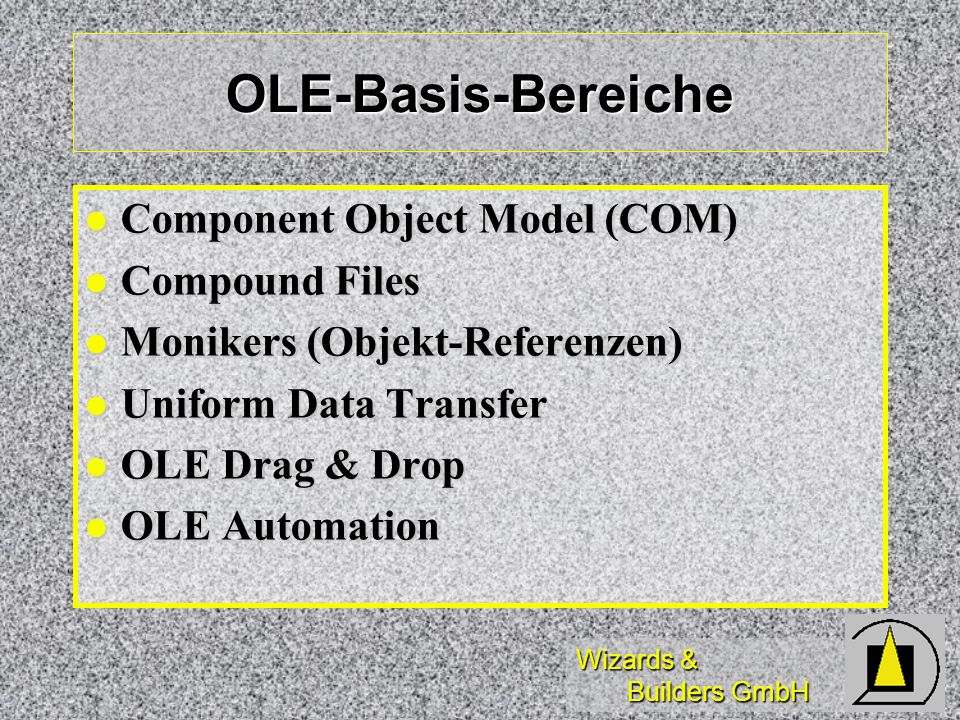 OLE-Basis-Bereiche Component Object Model (COM) Compound Files