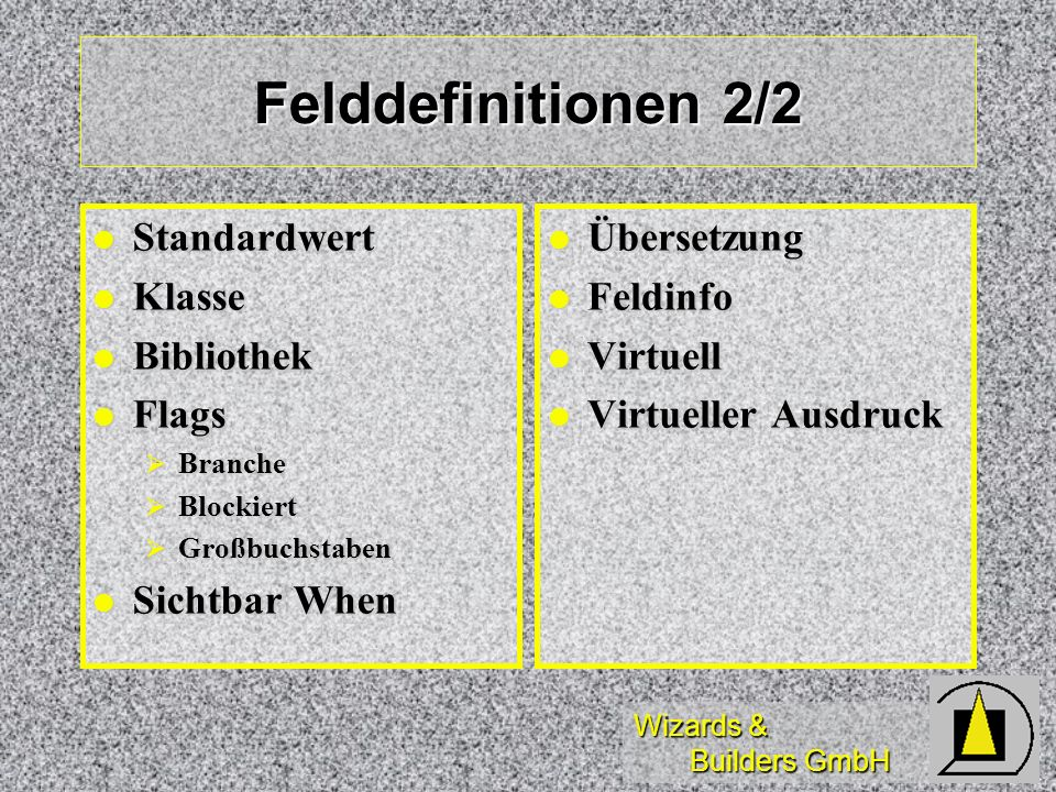 Felddefinitionen 2/2 Standardwert Klasse Bibliothek Flags