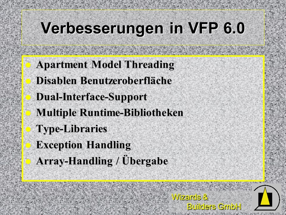 Verbesserungen in VFP 6.0 Apartment Model Threading