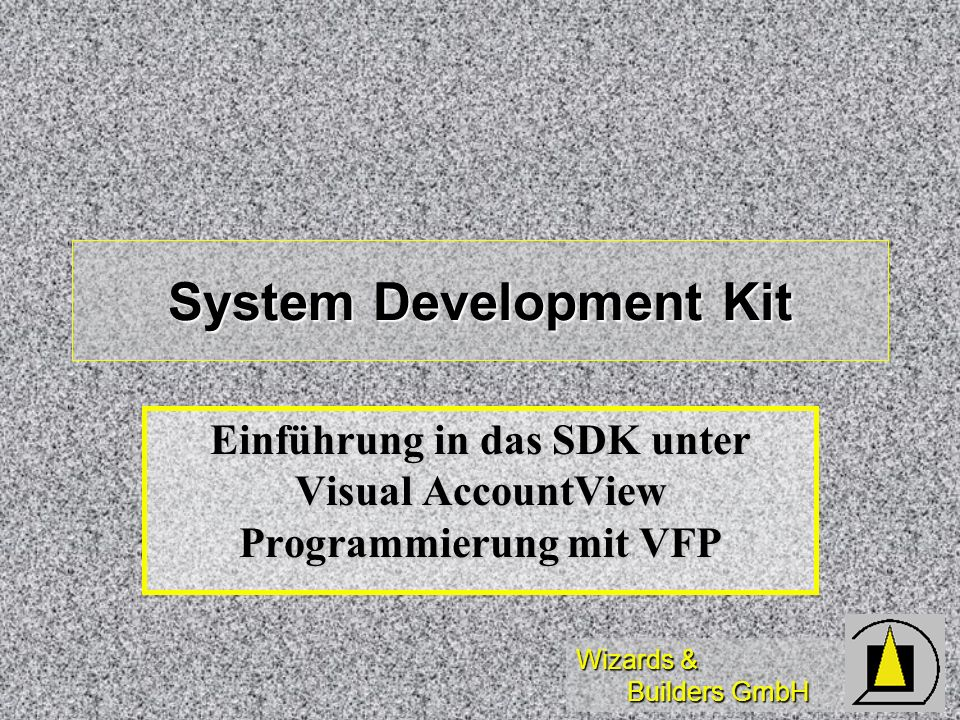 System Development Kit