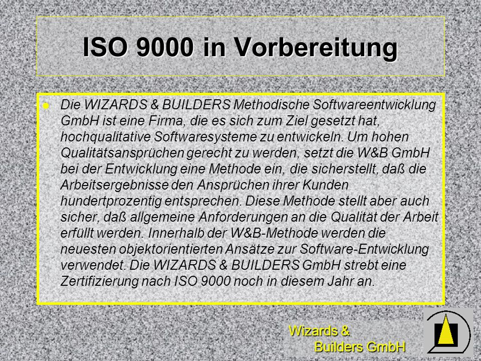 ISO 9000 in Vorbereitung