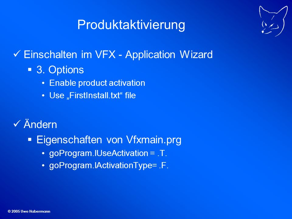 Produktaktivierung Einschalten im VFX - Application Wizard 3. Options