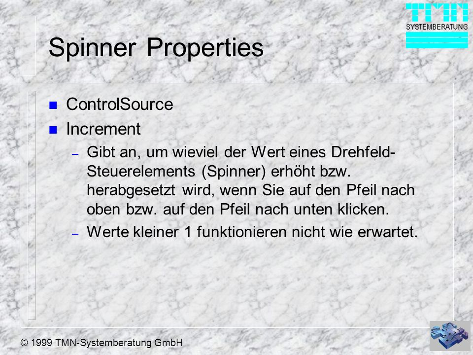 Spinner Properties ControlSource Increment