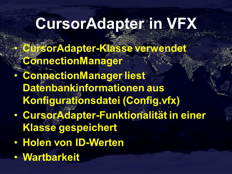 CursorAdapter in VFX CursorAdapter-Klasse verwendet ConnectionManager