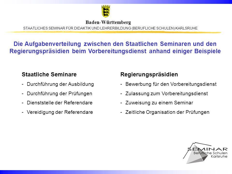 die aufgabenverteilung zwischen den staatlichen seminaren und den regierungsprsidien beim vorbereitungsdienst anhand einiger beispiele - Bewerbung Referendariat