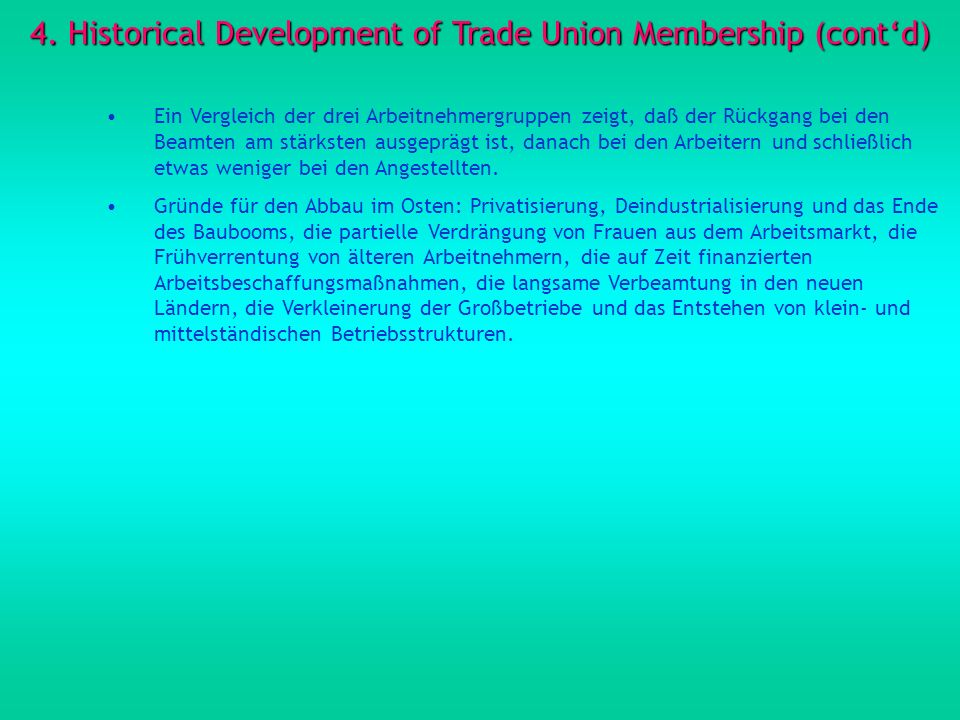 4. Historical Development of Trade Union Membership (cont'd)