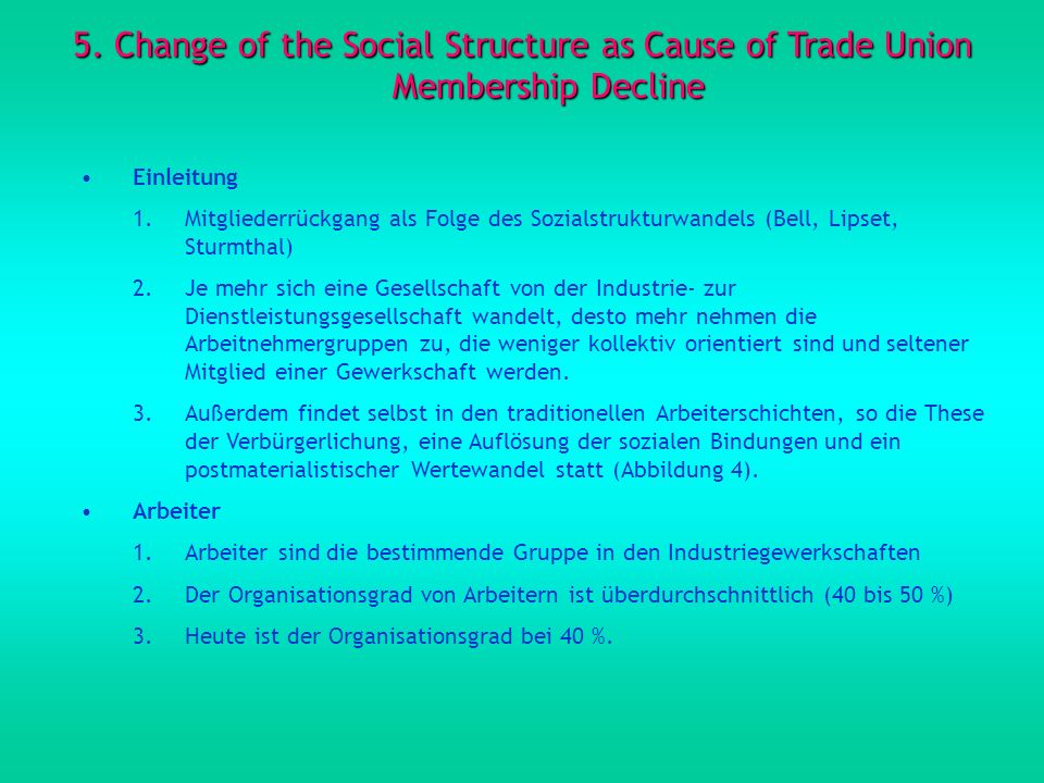 5. Change of the Social Structure as Cause of Trade Union Membership Decline