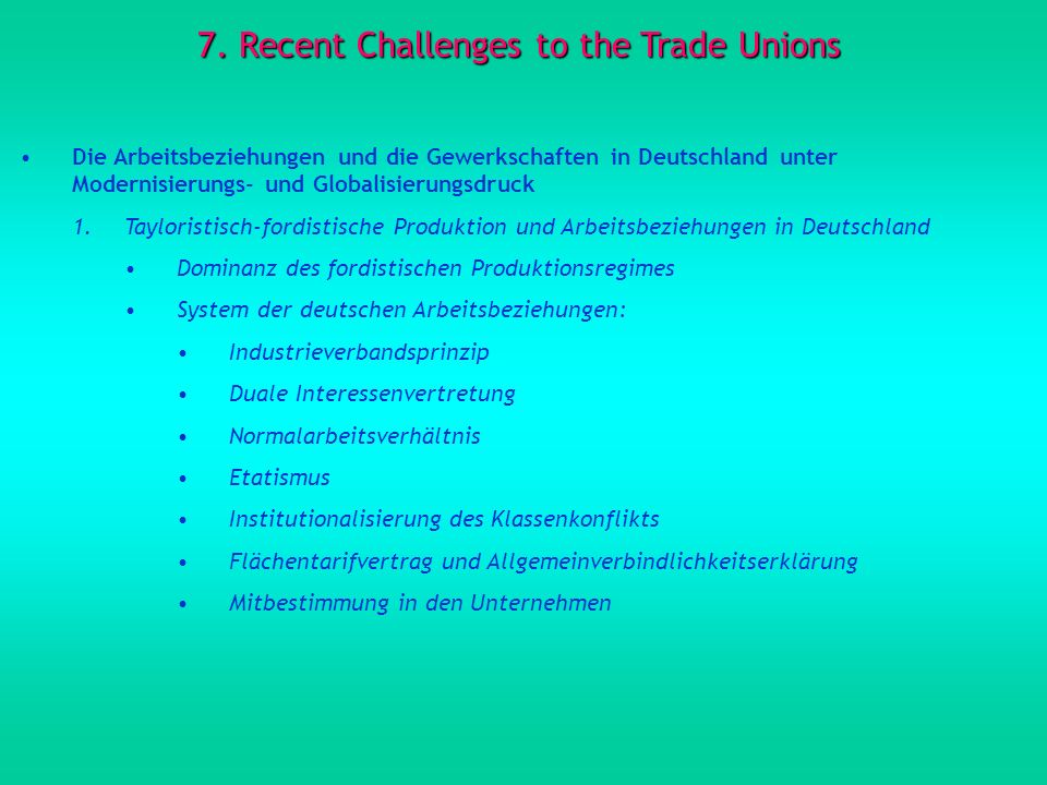 7. Recent Challenges to the Trade Unions