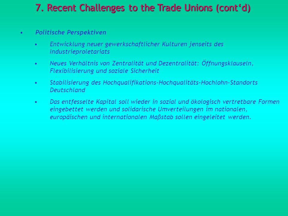 7. Recent Challenges to the Trade Unions (cont'd)