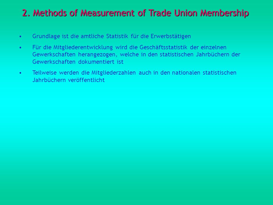 2. Methods of Measurement of Trade Union Membership