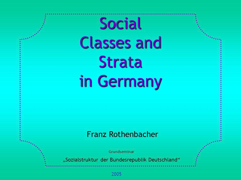 Social Classes and Strata in Germany