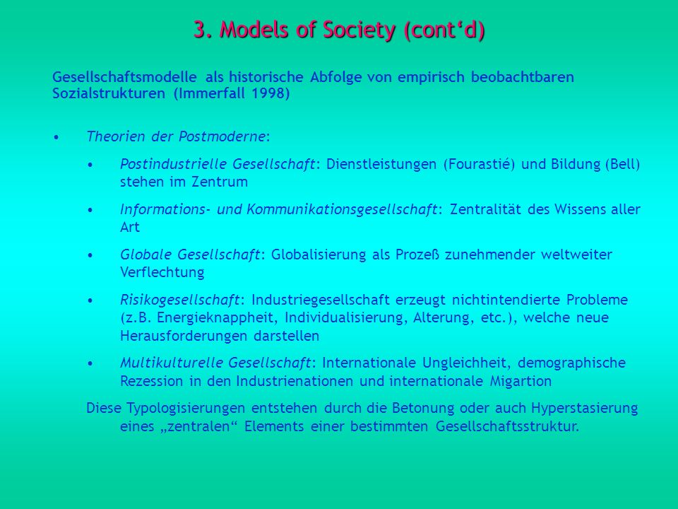 3. Models of Society (cont'd)