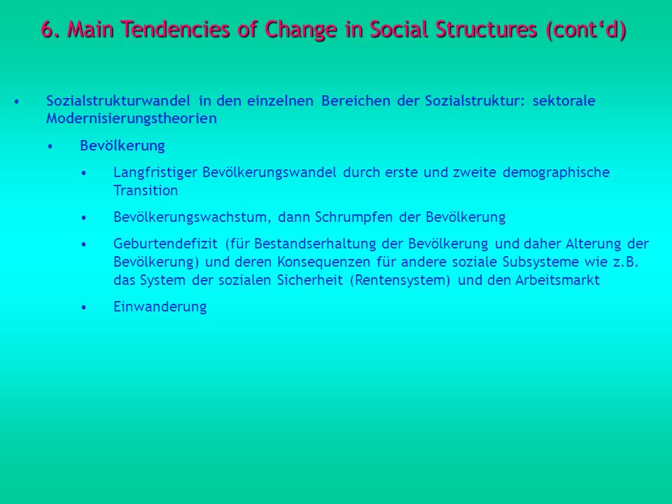 6. Main Tendencies of Change in Social Structures (cont'd)