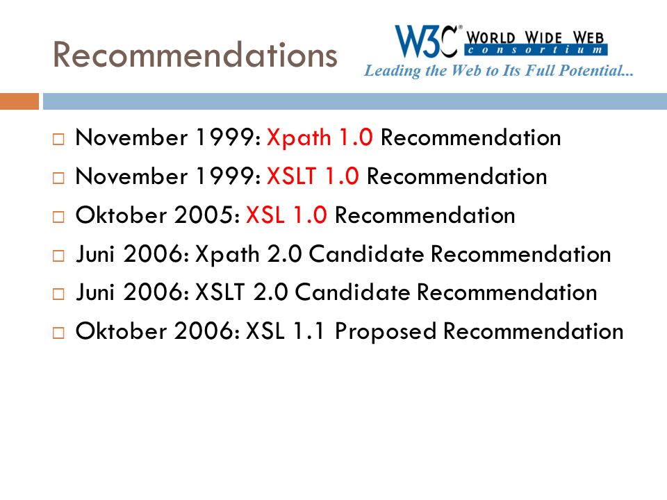Recommendations November 1999: Xpath 1.0 Recommendation
