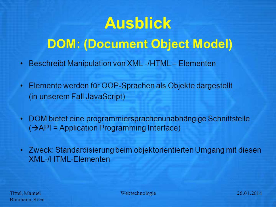 Ausblick DOM: (Document Object Model)