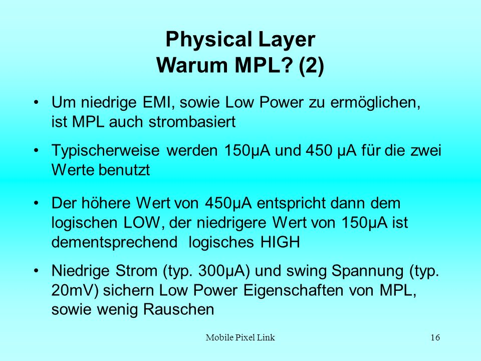 Physical Layer Warum MPL (2)