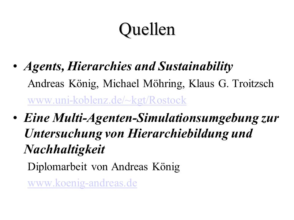 Quellen Agents, Hierarchies and Sustainability