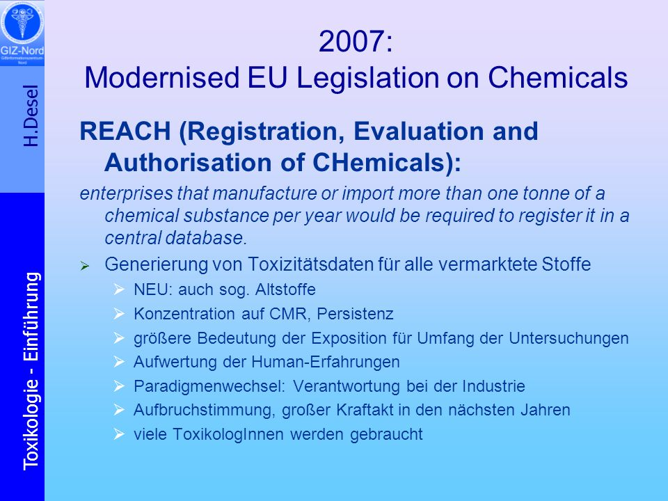 2007: Modernised EU Legislation on Chemicals