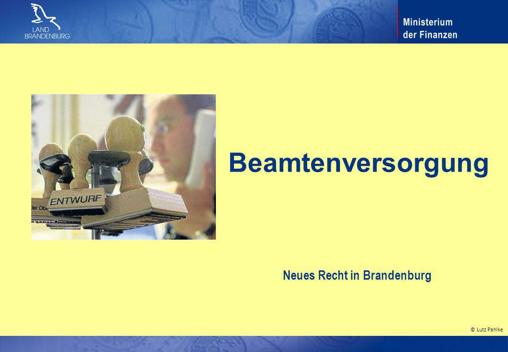 Beamtenversorgung Neues Recht in Brandenburg August 2010 BbgBeamtVG 1