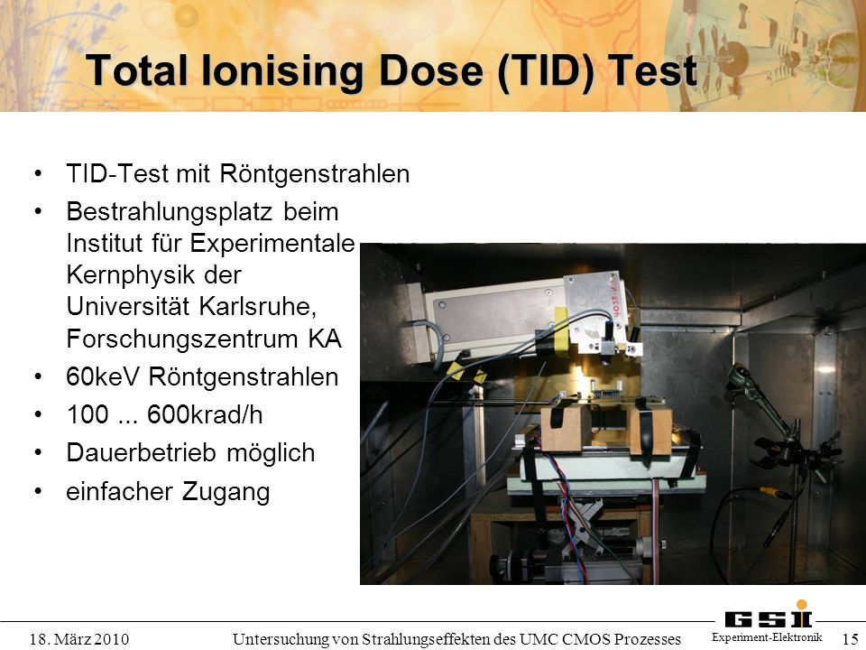 Total Ionising Dose (TID) Test